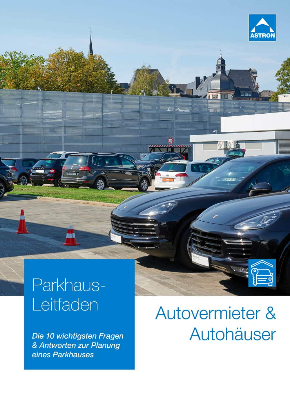 Leitfaden zur Parkhaus-Planung für Autovermieter und Autohäuser
