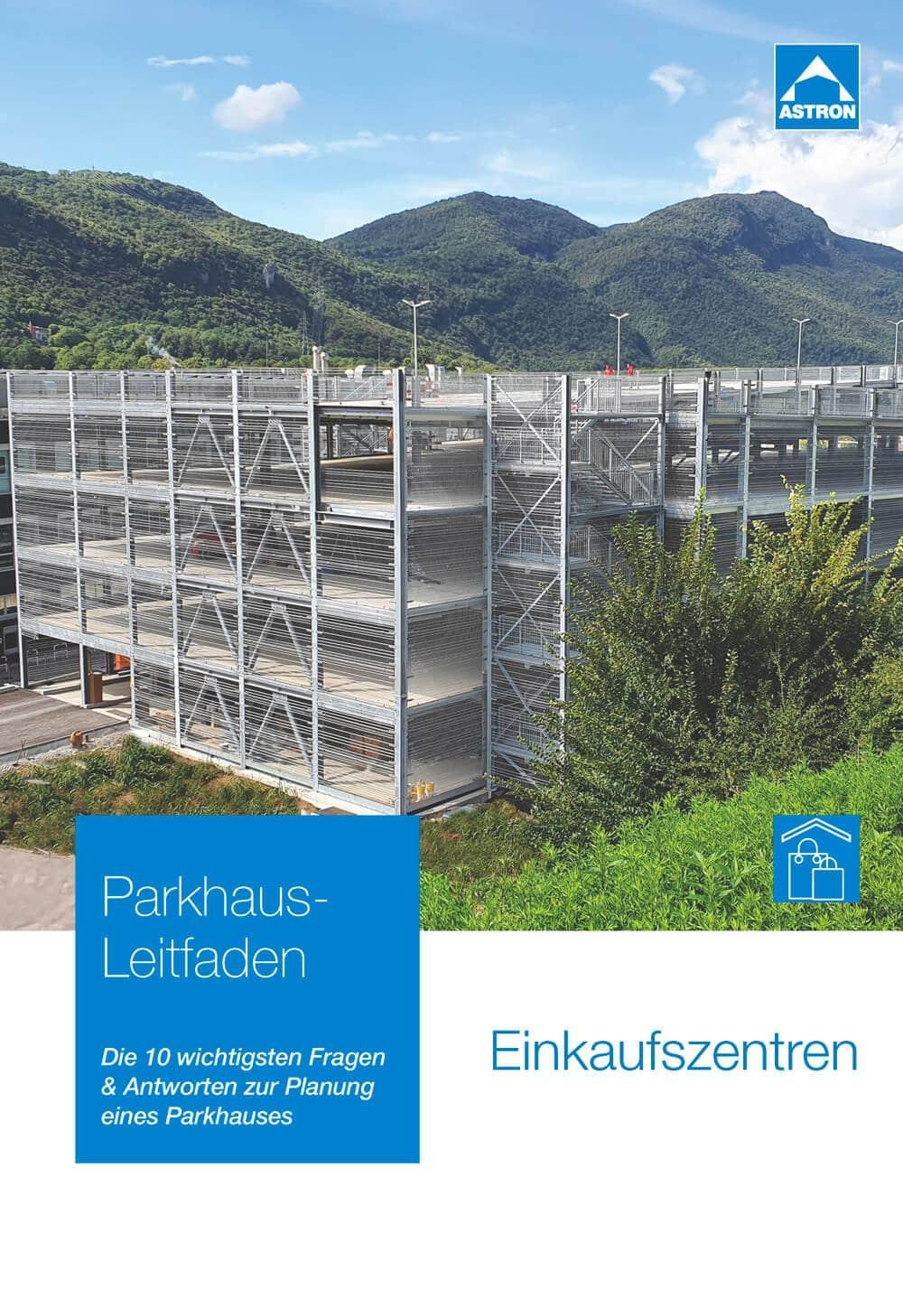 Leitfaden zur Parkhaus-Planung für Einkaufszentren