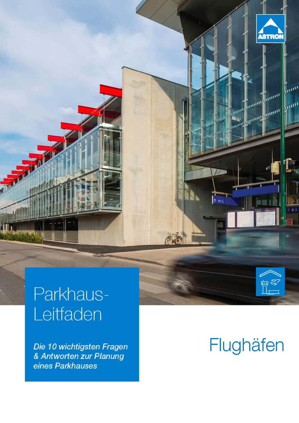 Leitfaden zur Parkhaus-Planung für Flughäfen und Bahnhöfe