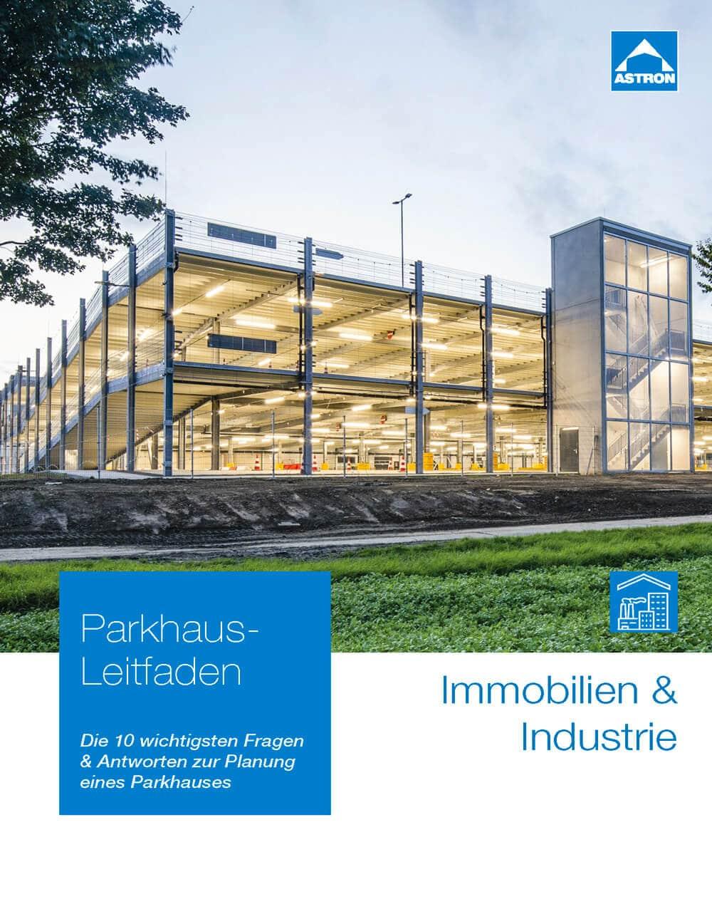 Leitfaden zur Parkhaus-Planung für Immobilien und Industrie