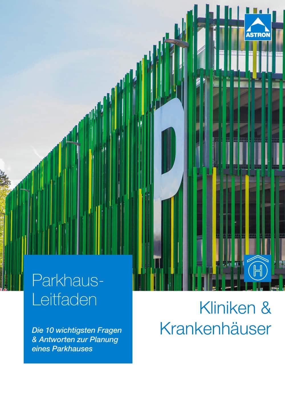Leitfaden zur Parkhaus-Planung für Kliniken und Krankenhäuser