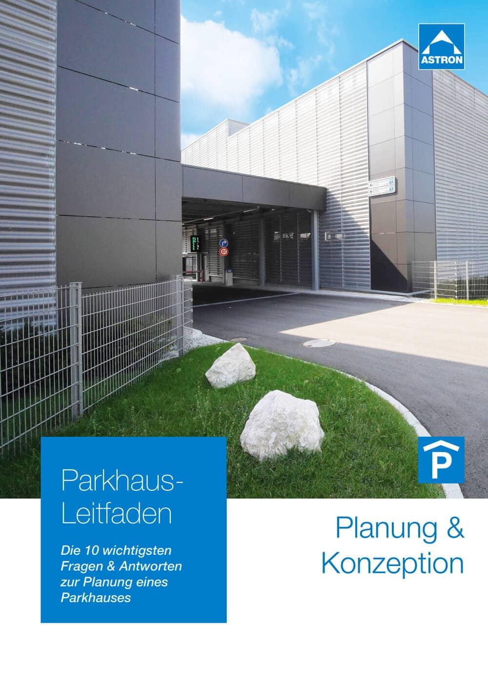 Leitfaden zur Parkhaus-Planung / allgemein