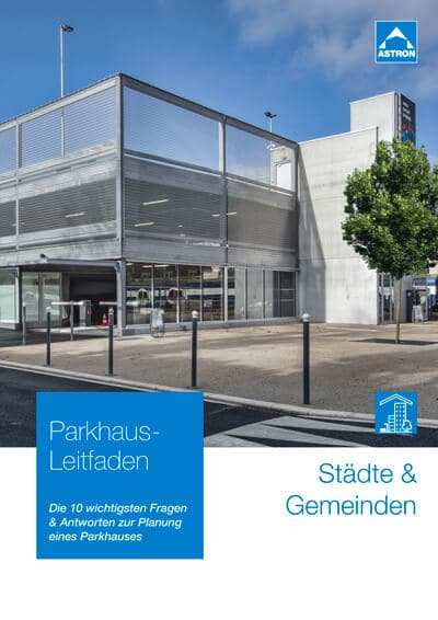 Leitfaden zur Parkhaus-Planung für Städte und Gemeinden